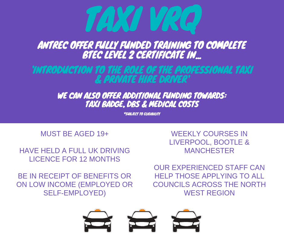 Taxi driver VRQ BTEC Level 2 Certificate in Introduction to the role of the professional taxi & private hire driver - funding available for those that meet eligibility