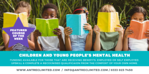 Children & Young People's Mental Health Antrec Elearning